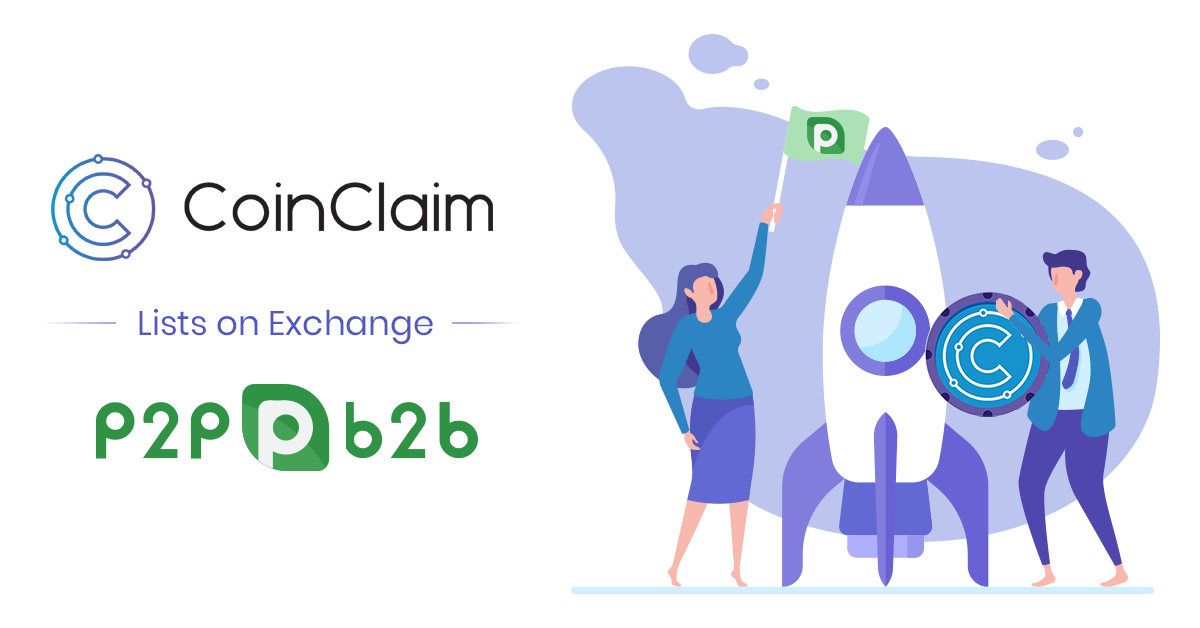 CoinClaim's CLM Token Listed on P2PB2B.io Exchange